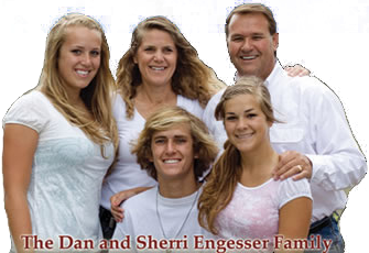 The Dan and Sherri Engesser Family