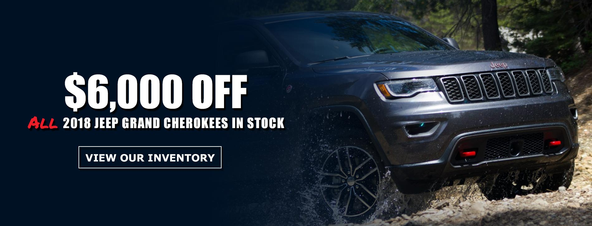 $6,000 off 2018 Grand Cherokee's At Metro Jeep