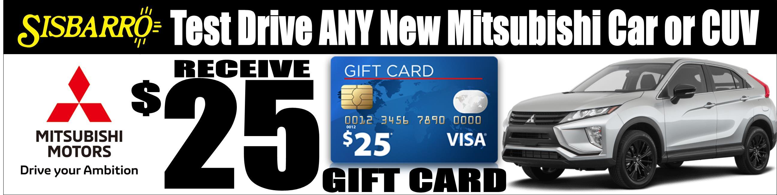 Sisbarro Mitsubishi $25.00 Gift Card!