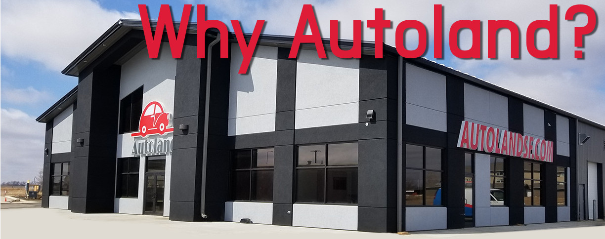 Why Buy from Autoland