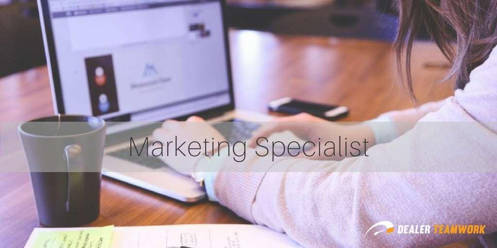 Dealer Teamwork Marekting Specialist