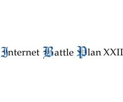 Internet Battle Plan XXII