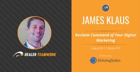Driving Sales Webinar - Reclaim Command of Your Digital Marketing