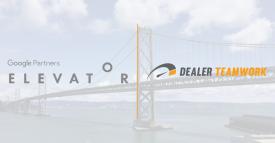 Google Partners: Elevator - Dealer Teamwork
