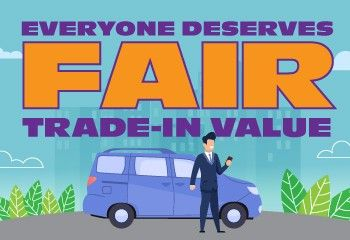 Everyone Deserves Fair Trade-In Value