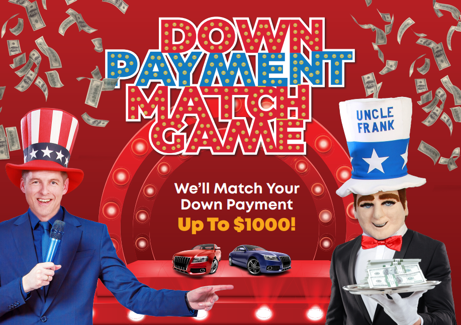 We'll Match your downpayment