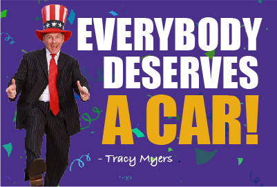 Everybody deserves a car - Tracy Myers