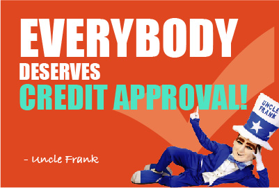 Everybody deserves credit approval! - Tracy Myers