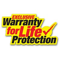 Exclusive Warranty for Life Protection