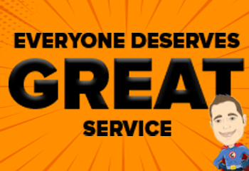 Everyone Deserves Great Service
