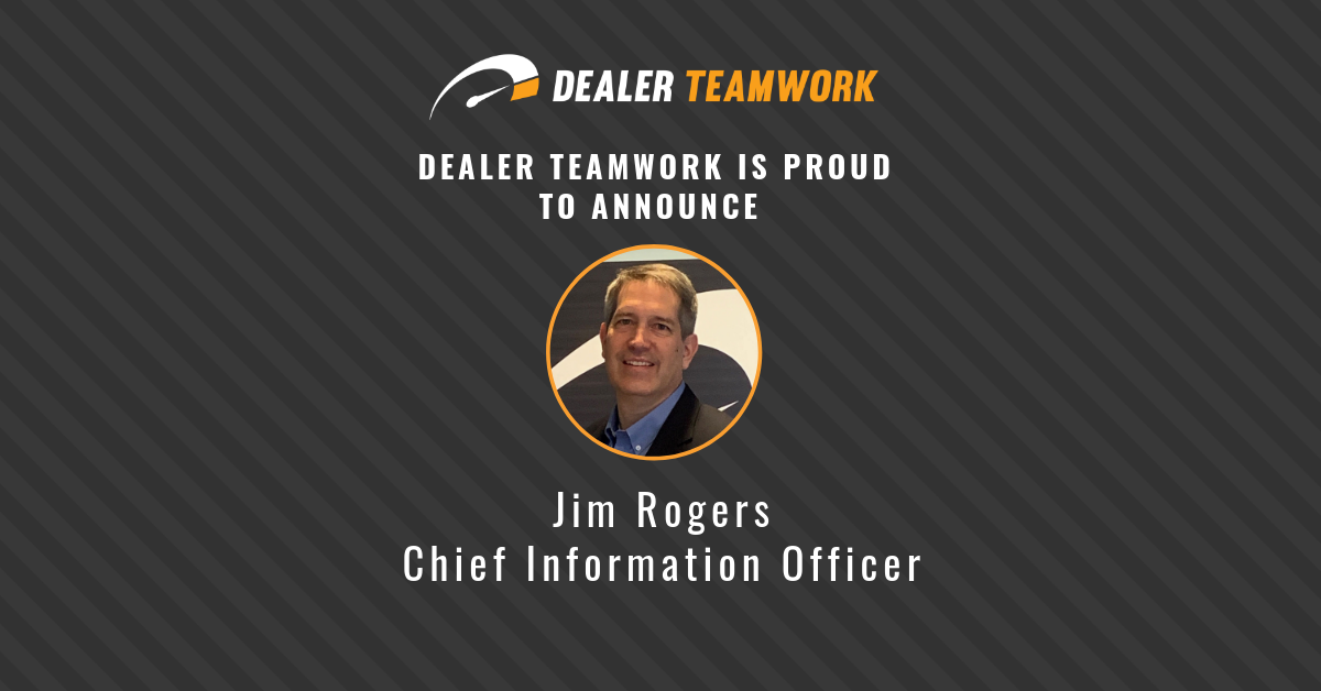 Dealer Teamwork Welcomes One of the Top Tech Leaders in the Country to the Team