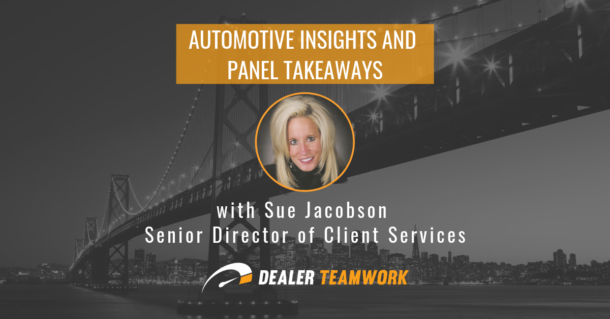 Automotive Insights and Panel Takeaways [With Sue Jacobson]
