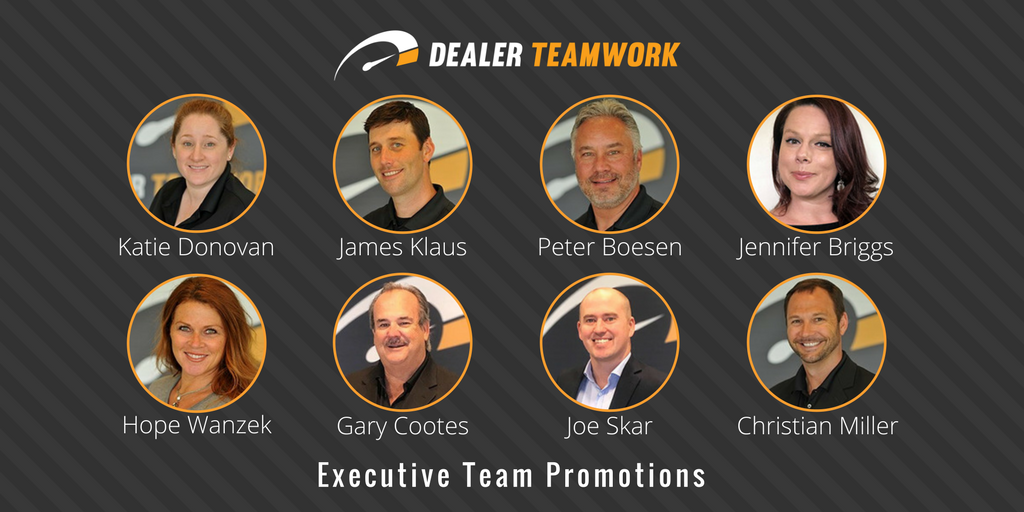 Dealer Teamwork Celebrates a One Year Anniversary with Executive Team Promotions
