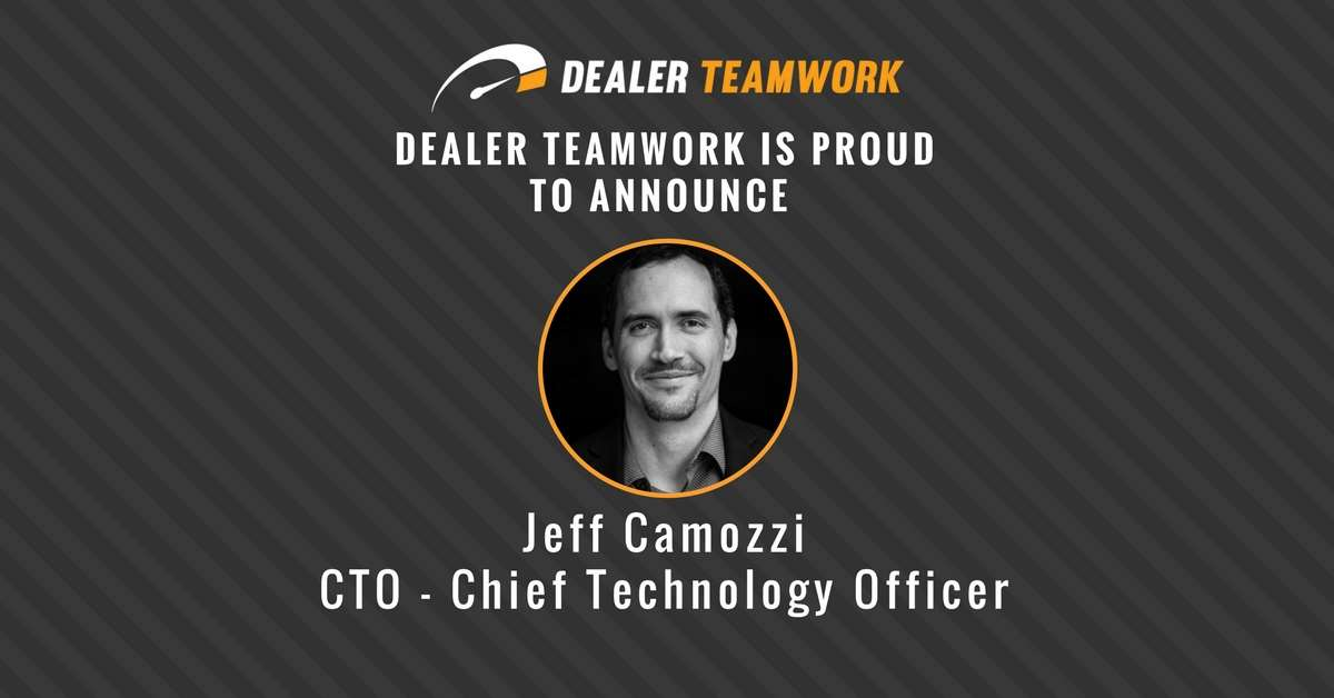 Dealer Teamwork Appoints Jeff Camozzi as Chief Technology Officer
