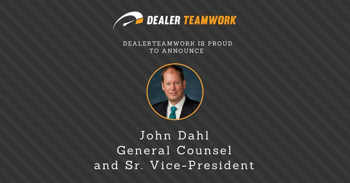 Dealer Teamwork Names John Michael Dahl Corporate Counsel