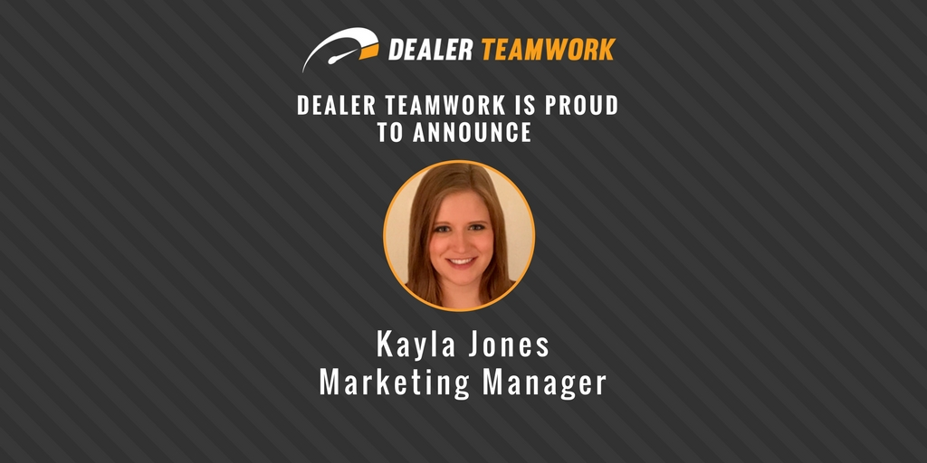 Dealer Teamwork Names Kayla Jones Marketing Manager