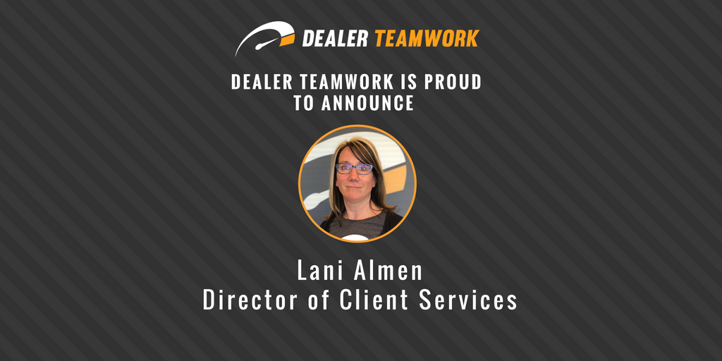 Lani Almen Joins Dealer Teamwork as Client Services Director