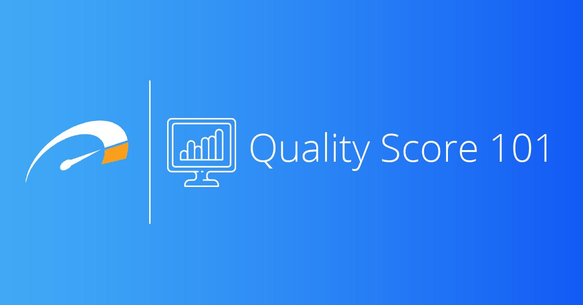 Quality Score 101
