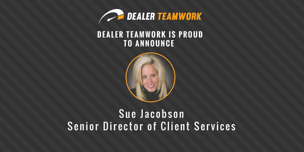 Industry Veteran, Sue Jacobson Signs on as Senior Director of Client Services at Dealer Teamwork