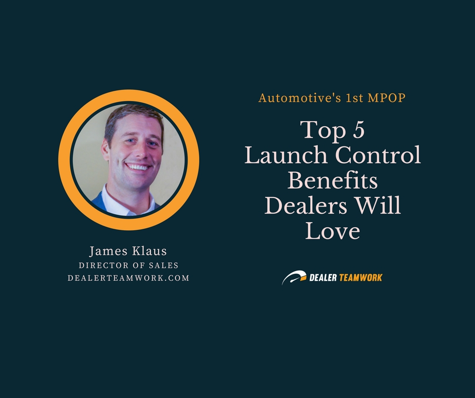 Top 5 Launch Control Benefits Dealers Will Love